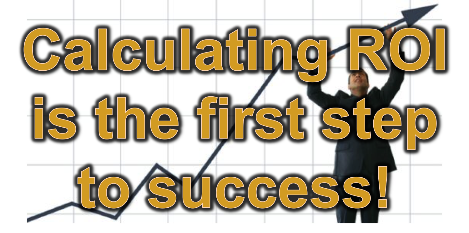 The ROI definition details what is necessary for success.
