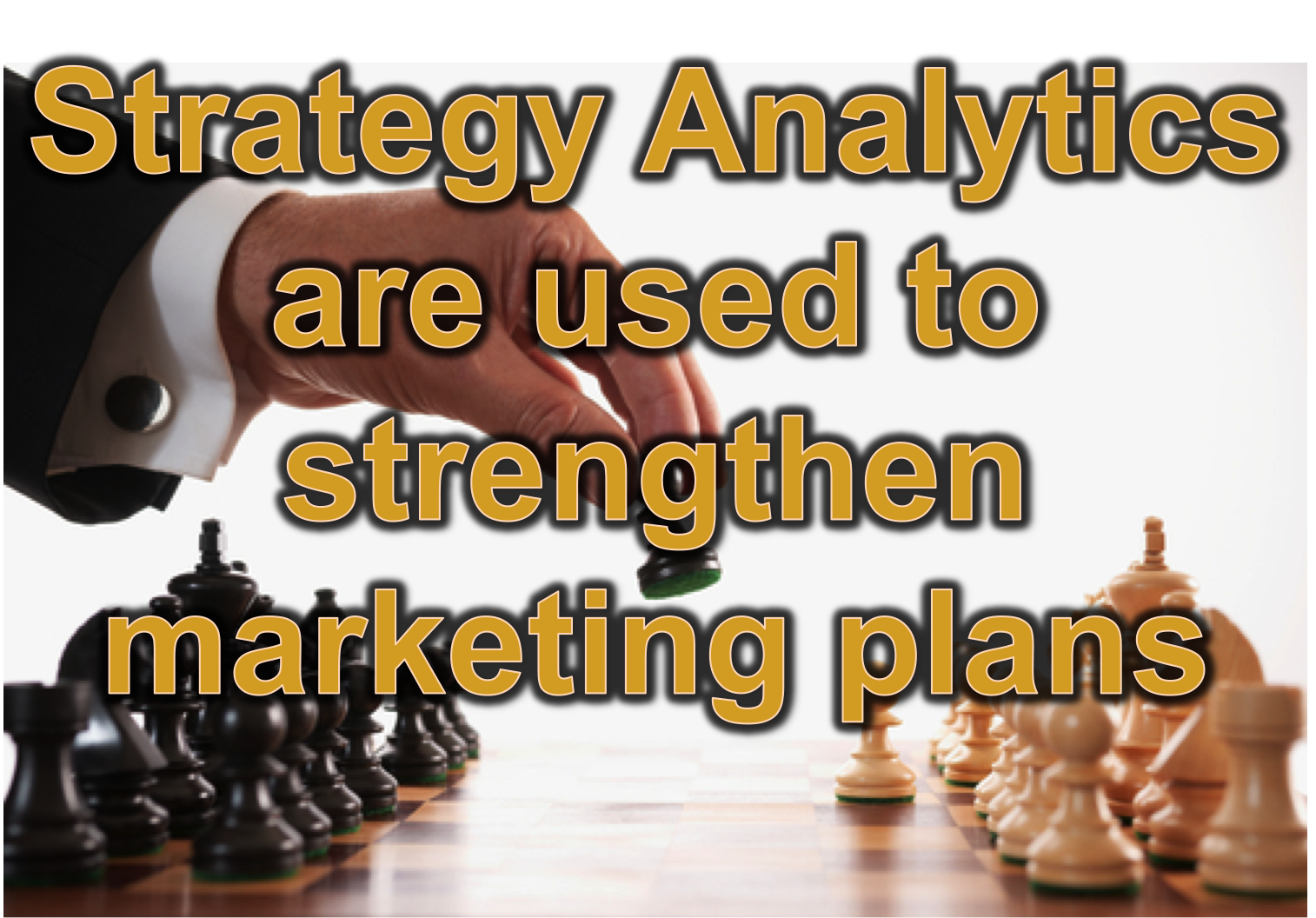 The use of Strategy Analytics are needed by all marketers.